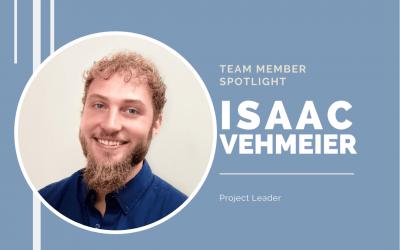 Team Member Spotlight: Isaac Vehmeier
